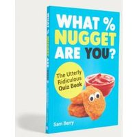 What % Nugget Are You? By Sam Berry, Assorted