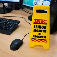 Senior Moments Desk Sign