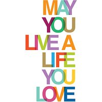 May You Live A Life You Love Book
