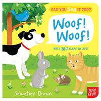 Can You Say It Too? Woof Woof Book